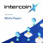 ICB walletの自社取引所IntercoinXが待望のホワイトペーパーを発表